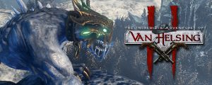 The Incredible Adventures of Van Helsing II – endlich released