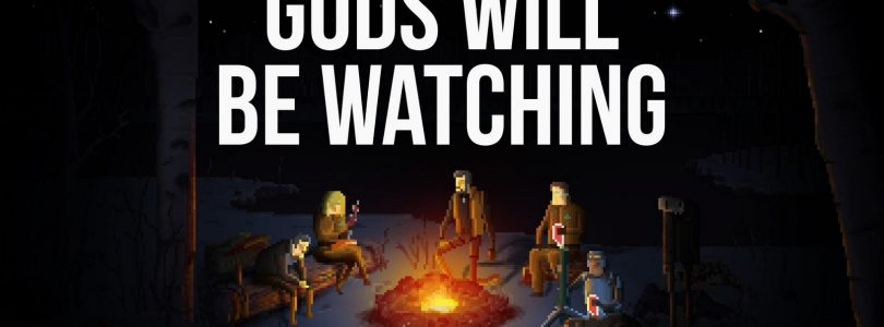 Test: Gods Will Be Watching