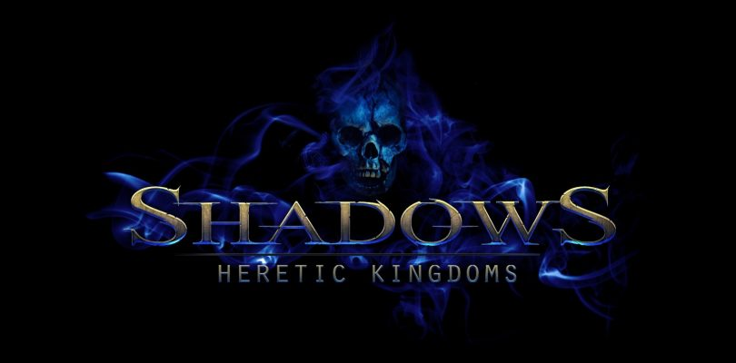 Preview: Shadows Heretic Kingdoms – Action-RPG