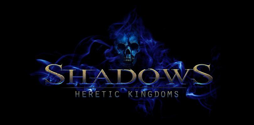 Shadows Heretic Kingdoms wurde released