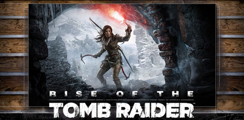 Rise of the Tomb Raider – Diese Features bietet die PC-Version