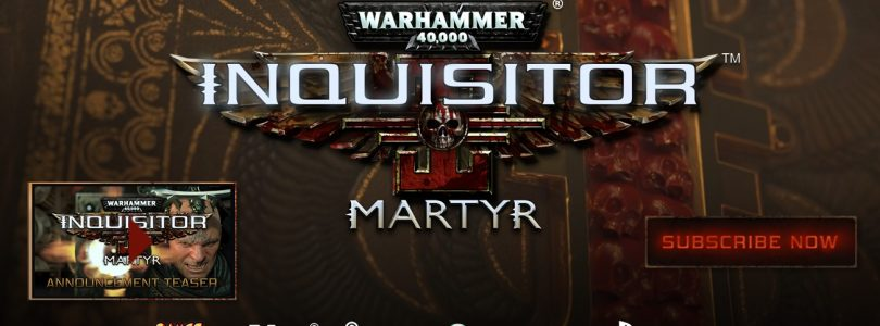 Warhammer 40.000: Inquisitor – Martyr – Update & Intro-Video veröffentlicht