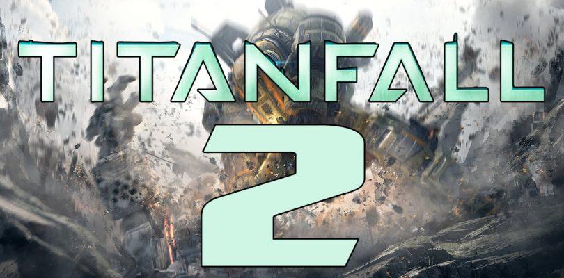 Titanfall 2 – Offiziell mit einem Teaser-Trailer angekündigt