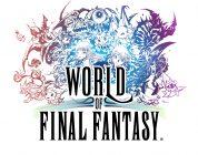 World of Final Fantasy – E3 2016 Trailer veröffentlicht