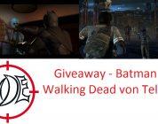 Gewinnspiel: Je zwei Stück The Walking Dead: A New Frontier und Batman von Telltale Games