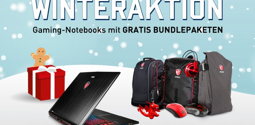 MSI Notebooks – Winteraktion bringt Zusatzpakete und Mafia 3 für Lau