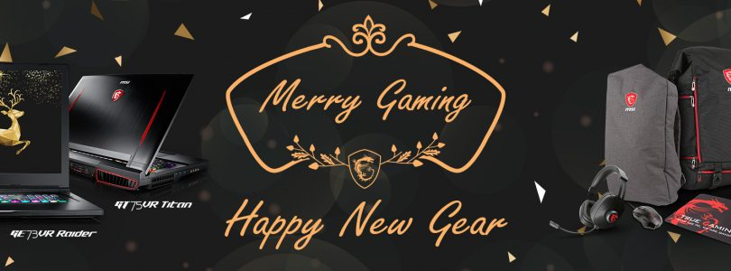 MSI startet Winteraktion Merry Gaming und Happy New Gear!