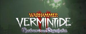 """Vermintide 2 – Erstes DLC """"Shadows over Bogenhafen"""" angekündigt"""