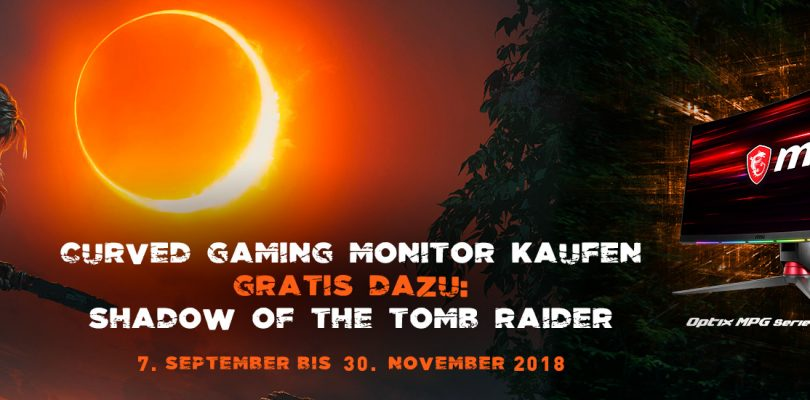 Shadow of the Tomb Raider beim Kauf von MSI Curved Gaming Monitoren gratis abstauben
