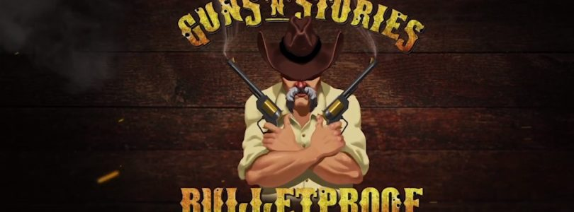 Guns'n'Stories: Bulletproof – Hier ist der Launch-Trailer