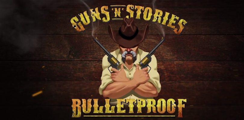 Guns'n'Stories: Bulletproof – Hier ist der Launch-Trailer