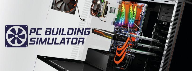 PC Building Simulator – Nun können auch Konsoleros in die Welt des Masterrace eintauchen