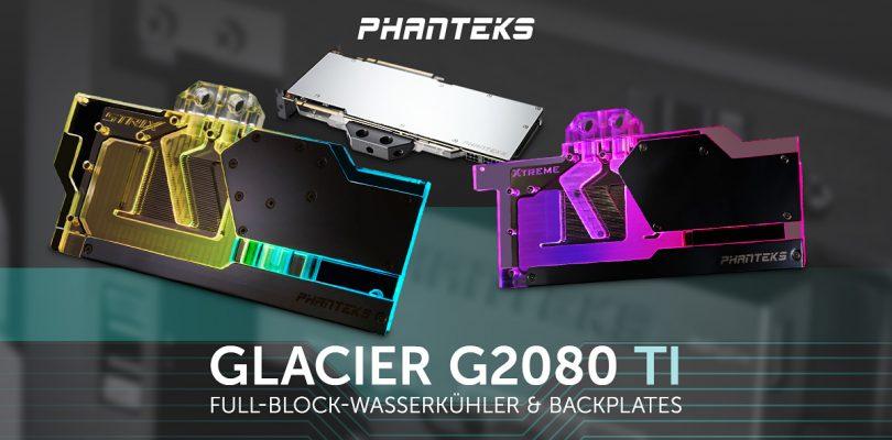 Phanteks präsentiert die neuen Glacier Backplates für RTX 2080 und die Ti-Version