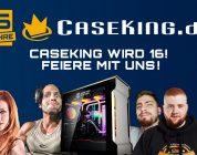 Caseking wird 16 und feiert mit vielen tollen Preisen