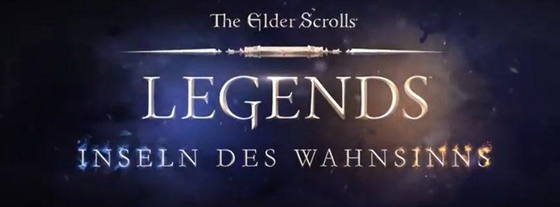 """Elder Scrolls Legends – Erweiterung """"Inseln des Wahnsinns"""" veröffentlicht"""