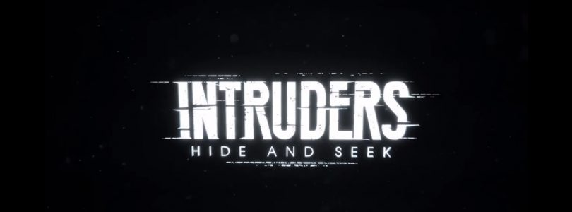 Intruders: Hide and Seek – Gameplay-Video zum VR-Thriller veröffentlicht