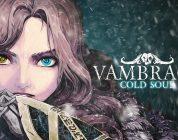 Vambrace: Cold Soul – Hier ist der Launch-Trailer