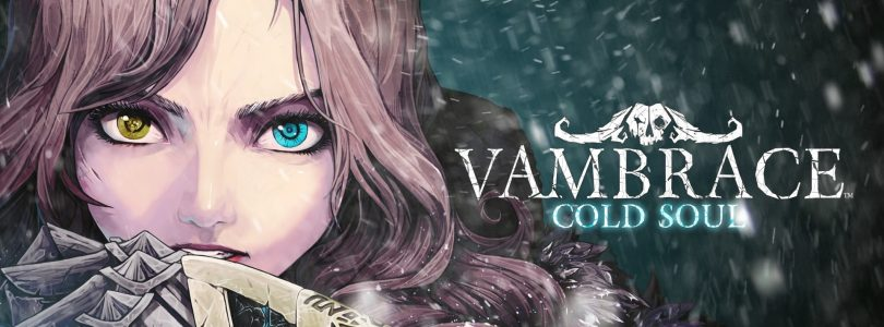 Vambrace: Cold Soul – Hier ist der Launch-Trailer
