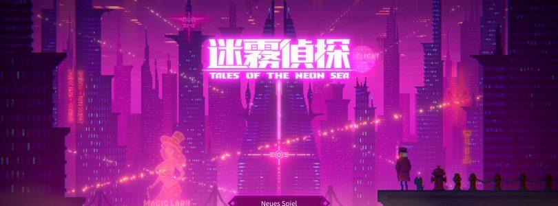 Test: Tales of the Neon Sea – Cyperpunk-Krimi in Pixel-Optik