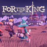 Test: For the King – Taktik-Rollenspiel mit Brettspiel-Flair