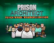 """Prison Architect – Das DLC """"Psych Ward: Warden's Edition"""" kommt im November nun auch auf dem PC"""
