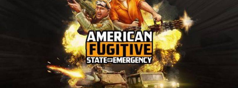 "American Fugitive – Nachstes Update ""State of Emergency"" erscheint am 25. November"
