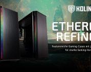 Kolink präsentiert mit Ethereal RGB & Refine RGB zwei neue PC-Gehäuse