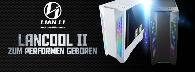 Lian Li LANCOOL II – Der E-ATX-Tower im Detail