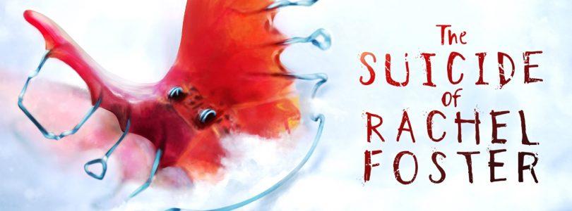The Suicide of Rachel Foster feiert seinen Release auf dem PC