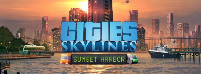 """Cities Skylines – Nächstes DLC """"Sunset Harbor"""" erscheint am 26. März"""