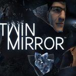 Test: Twin Mirror – Eine Kleinstadt mit düsterem Geheimnis