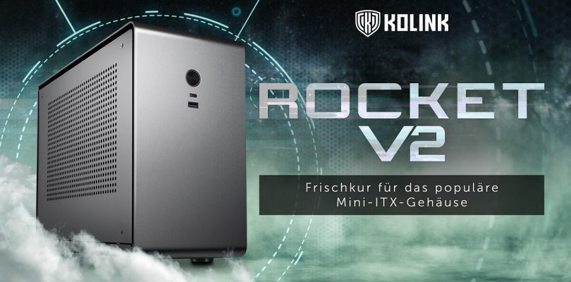Rocket v2 – Das Mini-ITX-Gehäuse von Kolink im Detail