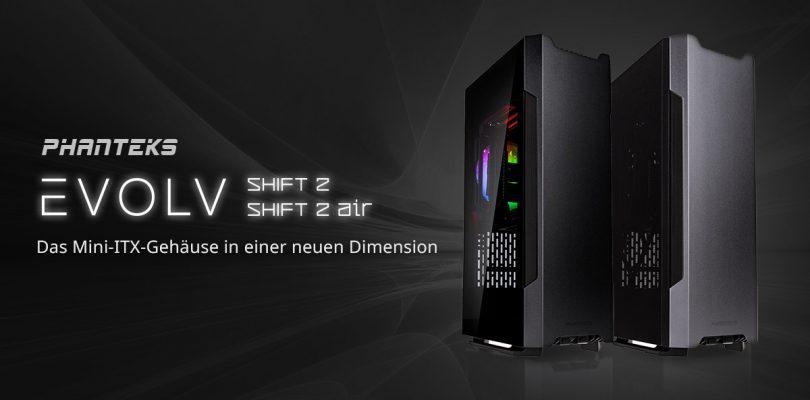 Evolv Shift 2 & Air – Das Mini-ITX-Gehäuse von Phanteks im Detail