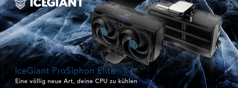 IceGiant ProSiphon Elite – Die neuartige Kühllösung im Detail