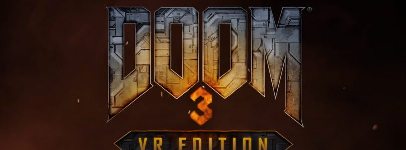DOOM 3: VR Edition – Hier kommt der Launch-Trailer