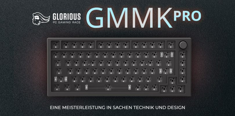 Glorious GMMK Pro – Die anpassbare Gaming Tastatur im Detail