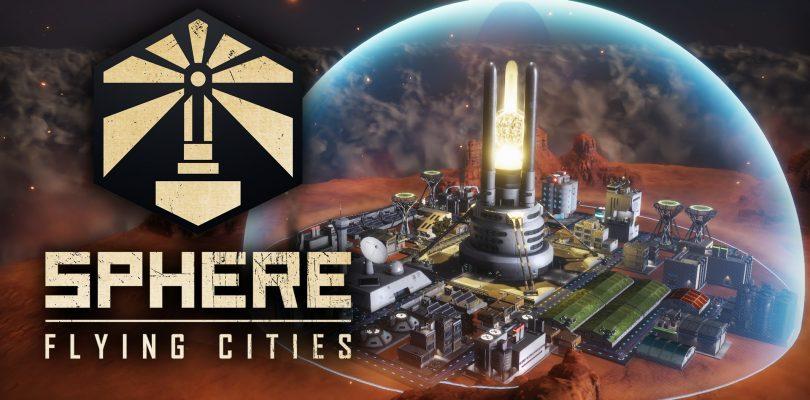 Sphere – Flying Cities – Neues Aufbaustrategiespiel angekündigt
